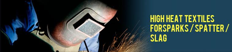 High Heat Textiles For Sparks/Spatter/Slag